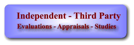 Evaluations - Appraisals - Studies Independent - Third Party