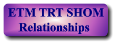 ETM TRT SHOM Relationships