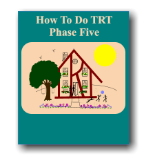 How To Do TRT Phase Five
