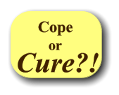 Cope or Cure?!