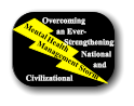 Mental Health Storm Overcoming Civilizational National Strengthening and an Ever- Management