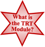 What is Module? the TRT